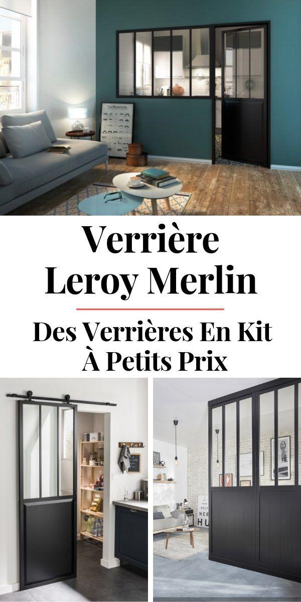 Tout Savoir Sur Les Verrieres Leroy Merlin Avis Prix Photos Verriere Leroy Merlin Chambre Parentale Loft Interieur Maison Contemporaine