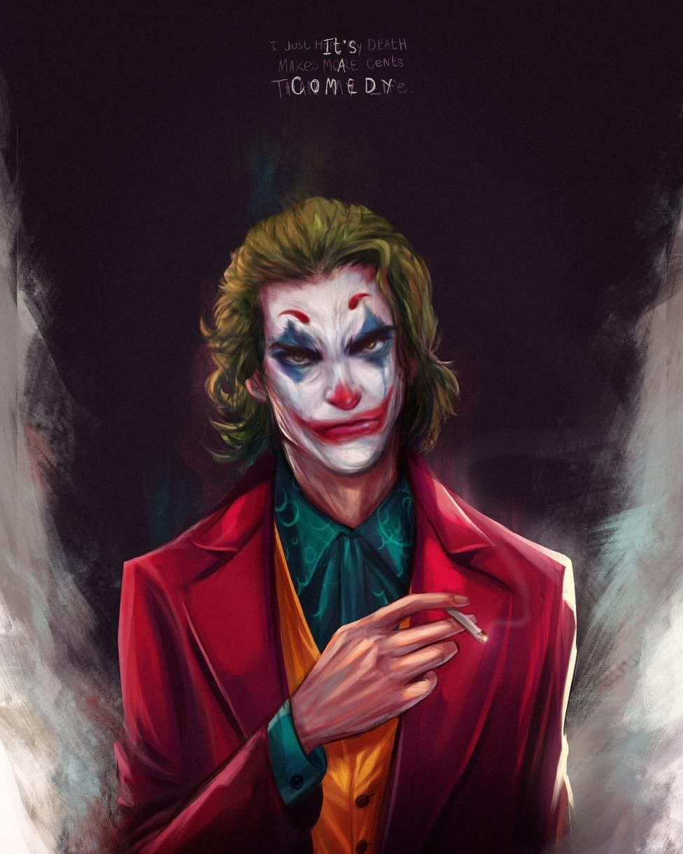You Ll Find That Life Is Still Worthwhile If You Just Smile Joker Joker2019 Joker Comic Joker Sketch Joker Poster