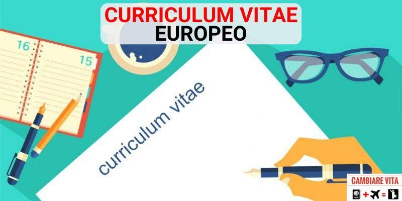 Come Scrivere Un Curriculum Vitae Europeo Guida Al Cv Europass In