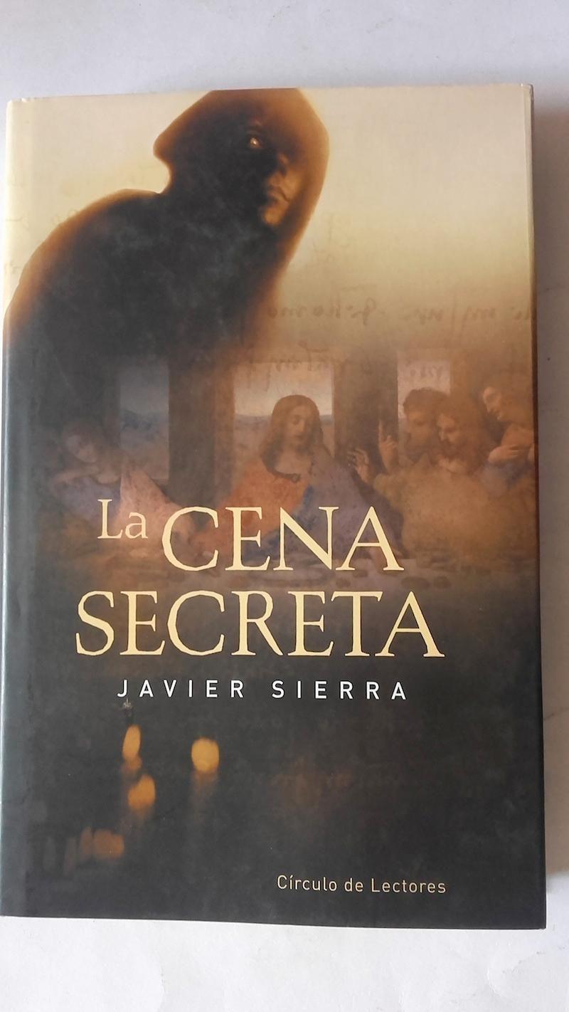 Sierra Javier La Cena Secreta El Secreto Libros Letra S