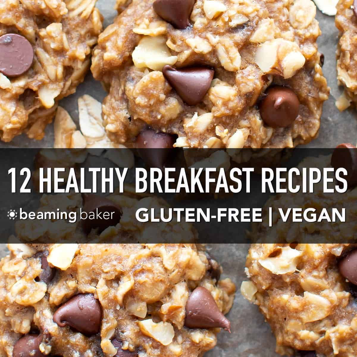 12 Best Easy Healthy Breakfast Recipes V Gf Start Your Day Off