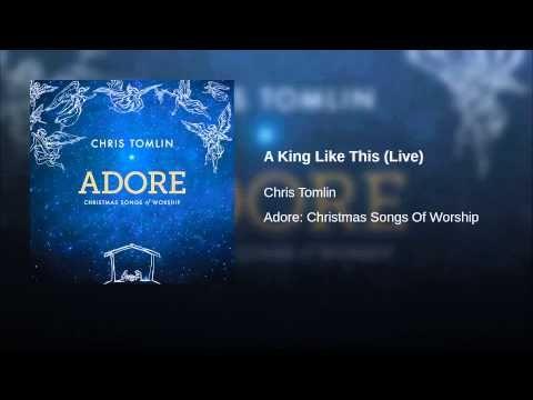 music artist chris tomlin songtitle a king like this live christmas medleychristmas musicchristian - Youtube Christian Christmas Music