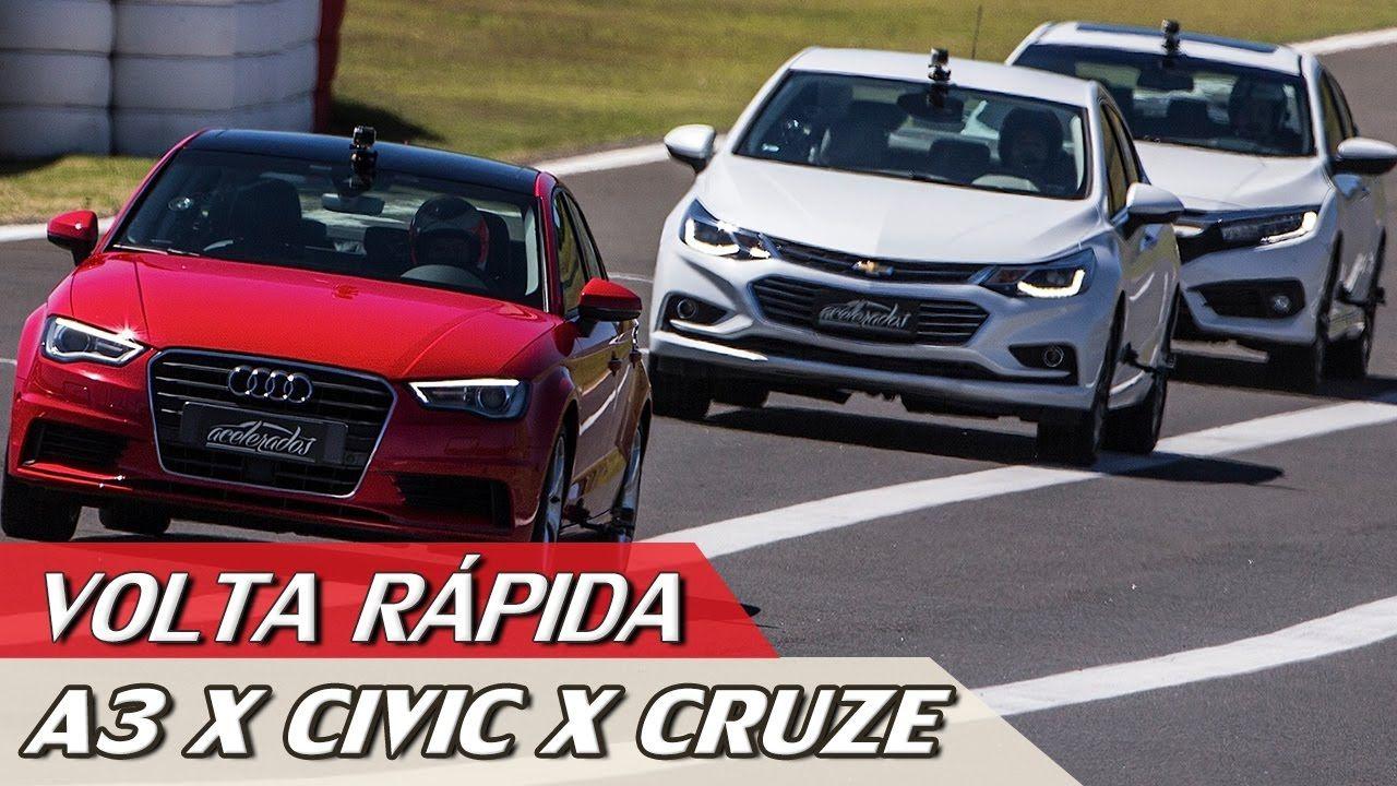 Audi A3 1 4 X Chevrolet Cruze 1 4 X Honda Civic 1 5 Volta Rapida