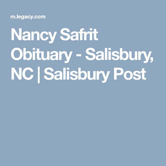 Nancy Safrit Obituary Salisbury Nc Salisbury Post Obituaries Nancy Post