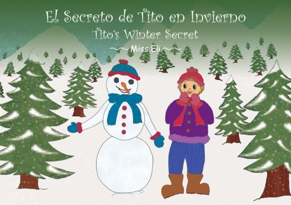 Tito´s Winter Secret by Elisabeth Muñoz Sánchez | MagicBlox Kid's Book