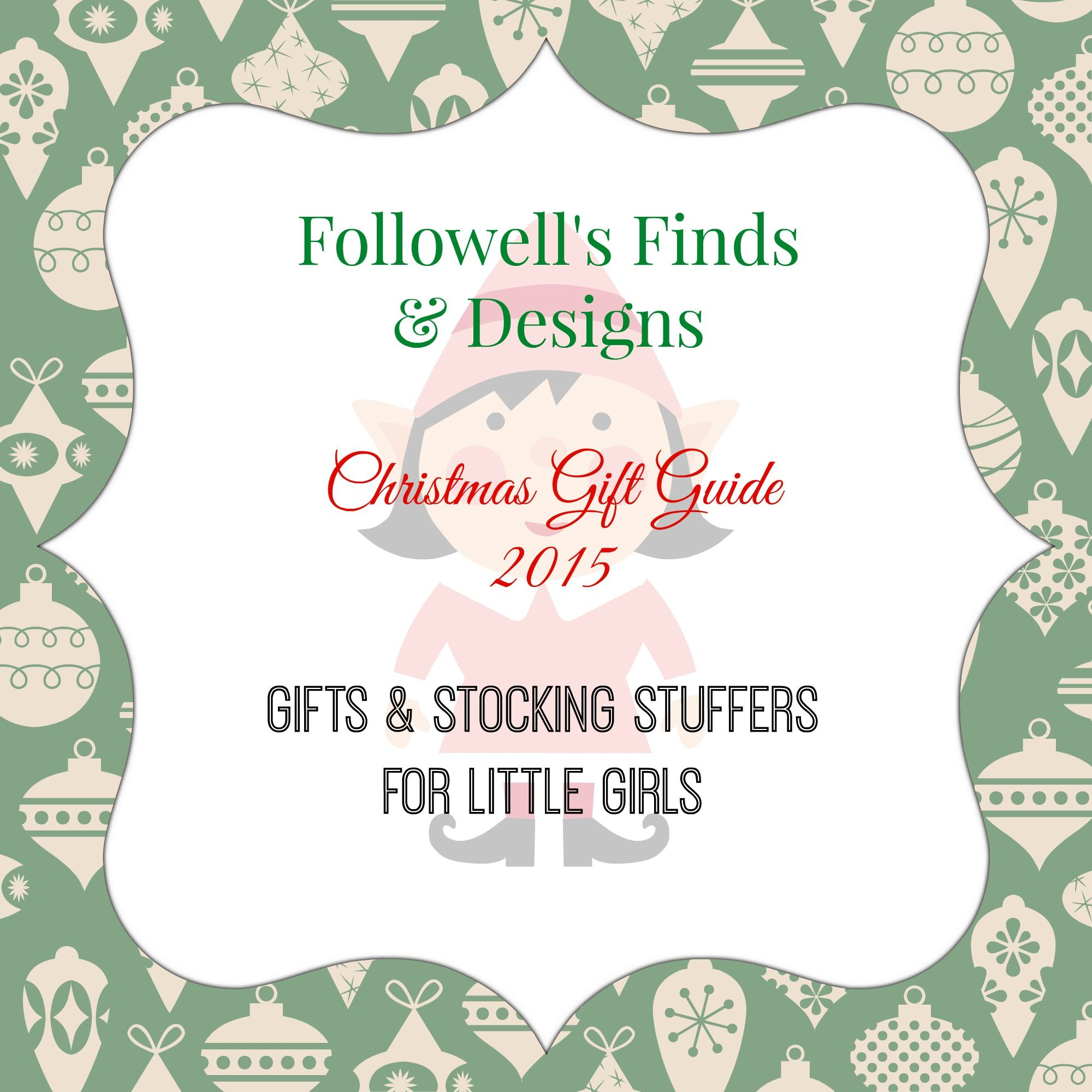 Christmas Gift Guide 2015: Gift & Stocking Stuffer Ideas for Girls