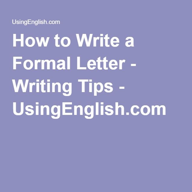 How to Write a Formal Letter - Writing Tips - UsingEnglish - how to write a professional letter