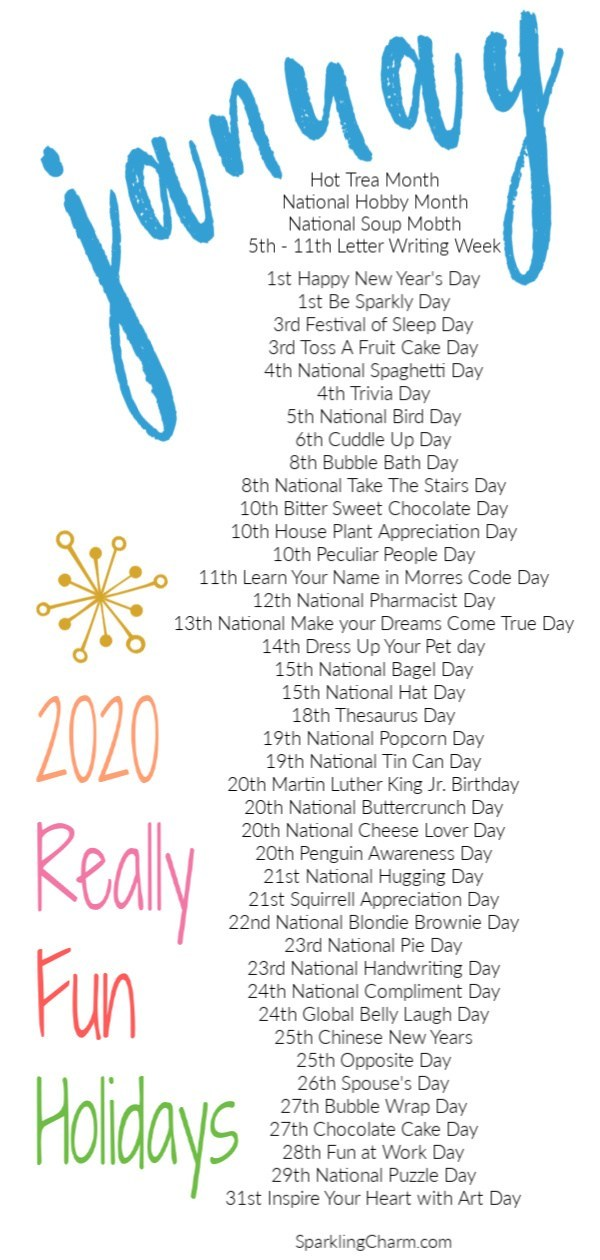 Really Fun Holidays January 2020 Sparkling Charm Entertaining Lifestyle Tips Recipes Crafts National Holiday Calendar Silly Holidays Holiday Fun