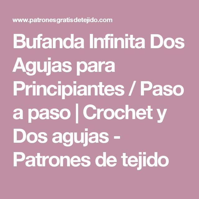 Bufanda Infinita Dos Agujas para Principiantes / Paso a paso ...