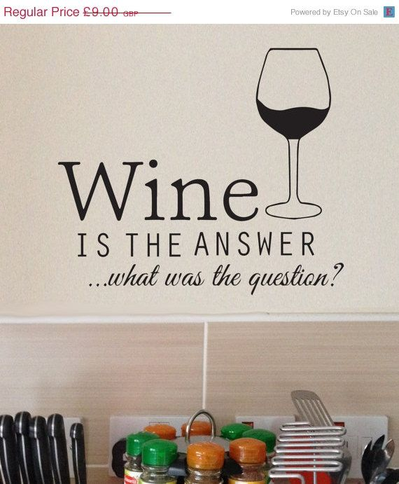 20% OFF SALE Wine is the answer -   Wall decal funny humour alcohol sticker transfer kitchen