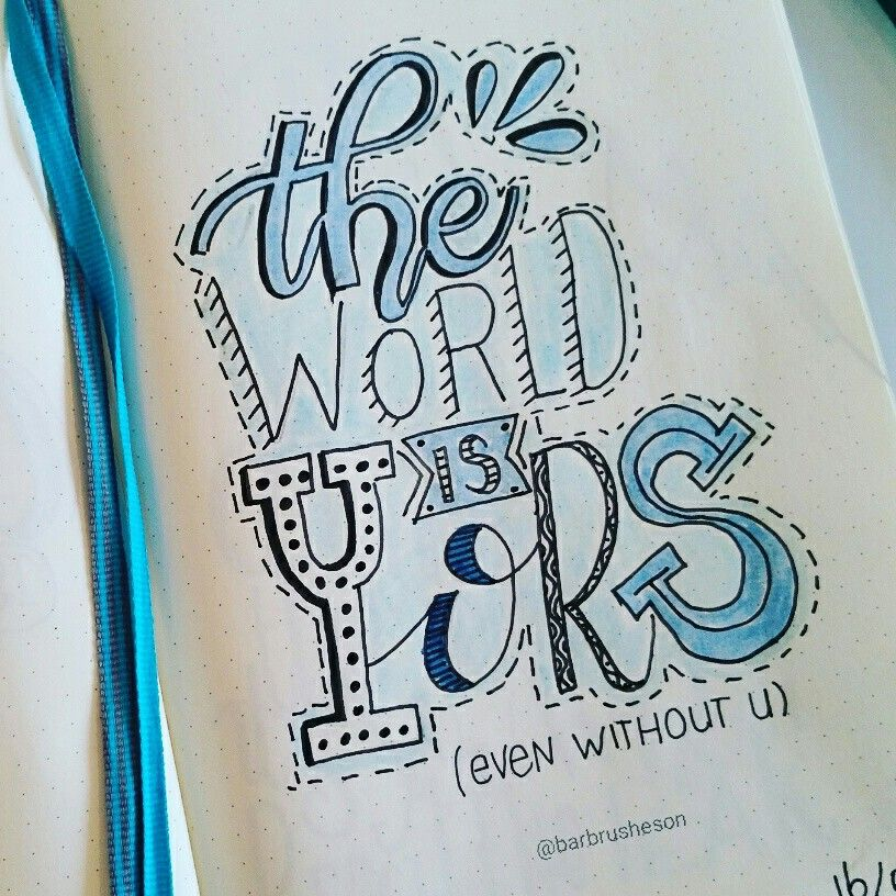 The world is yours • handlettering by Barbrusheson Hand