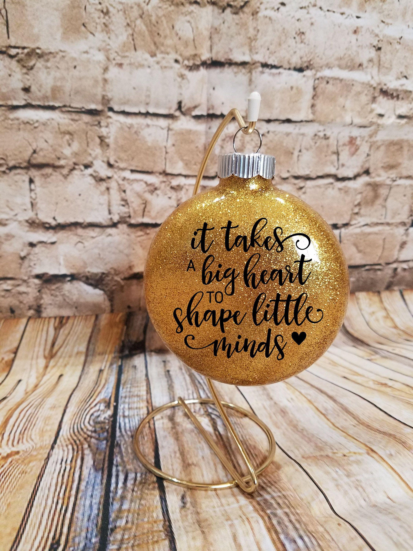Teacher Teacher Ornament Teacher Gift Glitter Ornament Teacher Saying Big Heart Shape Minds By Heartnsol1 O Glitter Ornaments Teacher Ornaments Ornaments