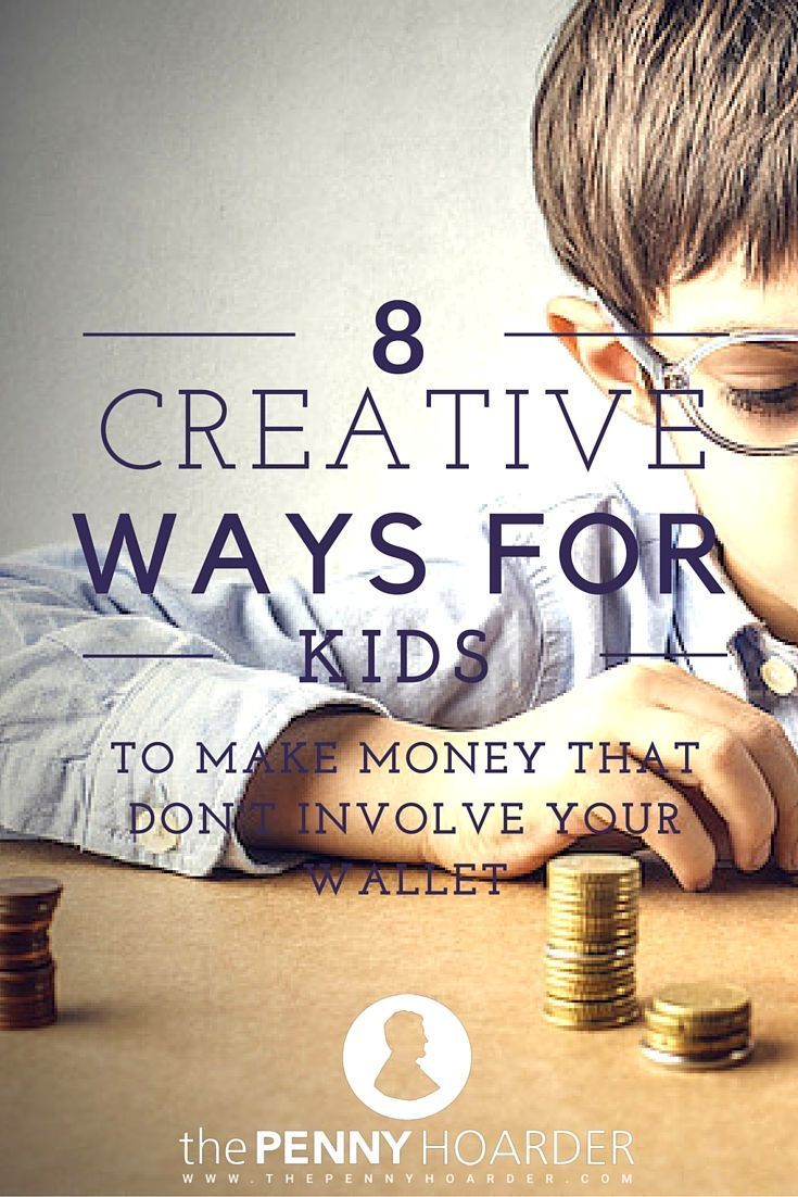 Kids Wont Stop Begging For Money These 14 Creative Ideas Will Help Them Make Some Without Ever Leaving The Neighborhood