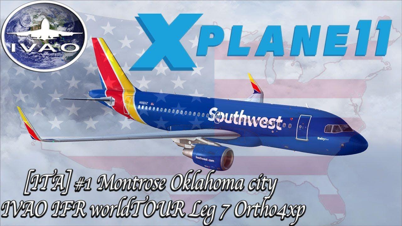 [X plane 11] ITA 1 Montrose Oklahoma city IVAO IFR WORLD