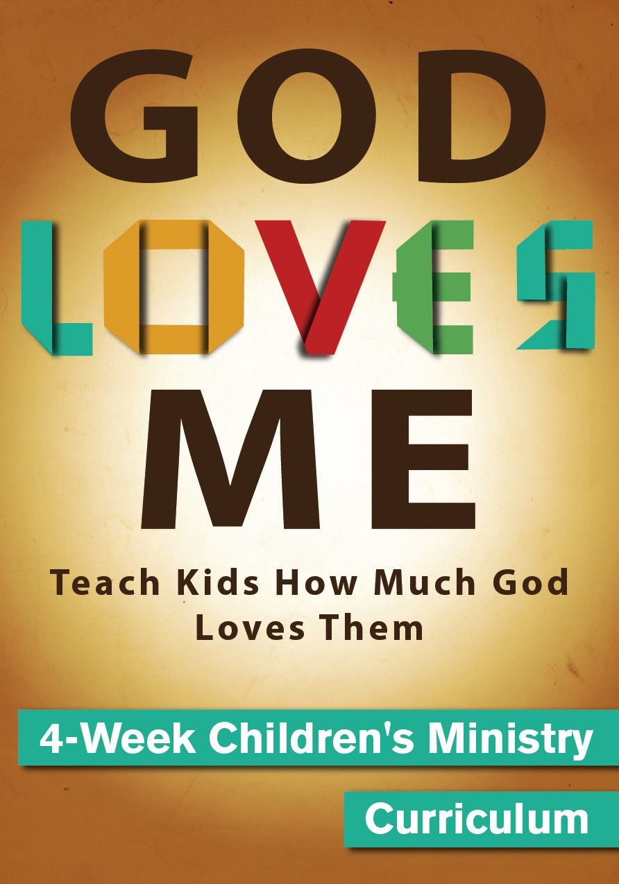God Loves Me Children's Ministry Curriculum http://www.childrens-ministry-