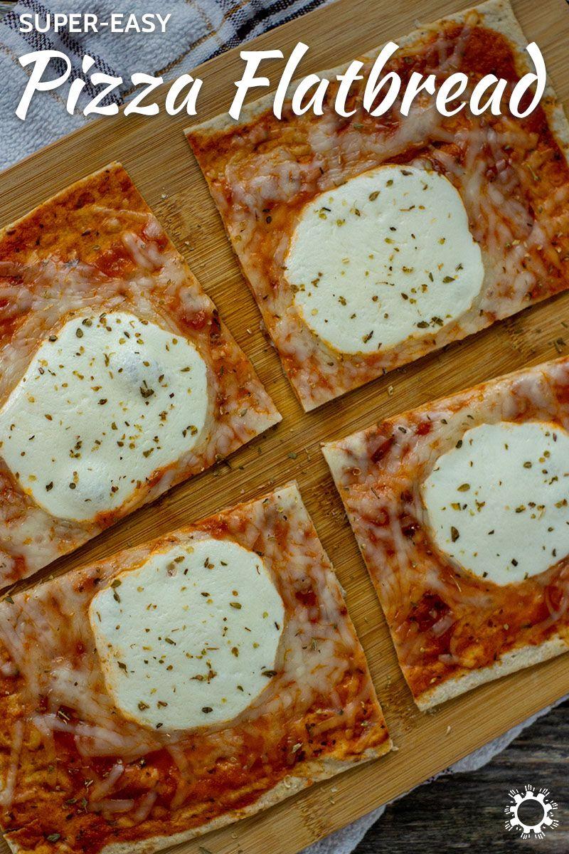 Super Easy Pizza Flatbread Recipe Easy Lunch Recipes Recipes Easy Pizza