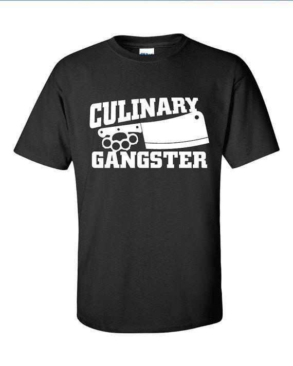 Culinary Gangster Chef prep Cook food foodie restaurant geek cool - prep cook