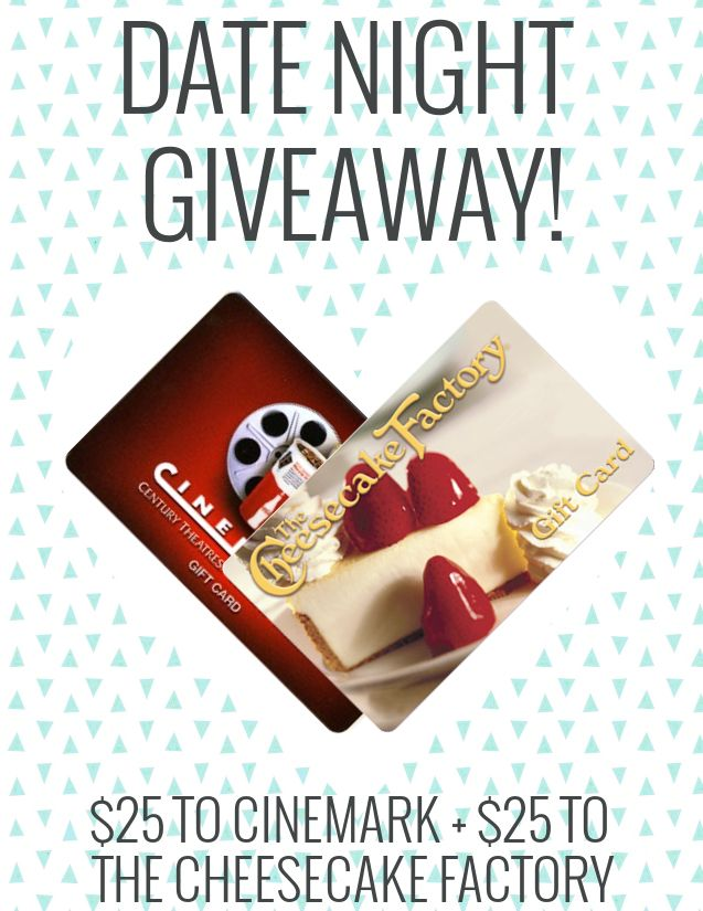 One $25 Cinemark Gift Card and one $25 Cheesecake Factory gift card!
