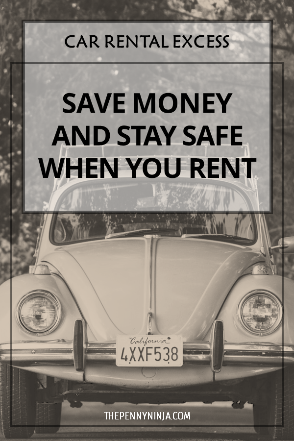 Penny Ninja Save Money Rental Car Insurance Car Rental