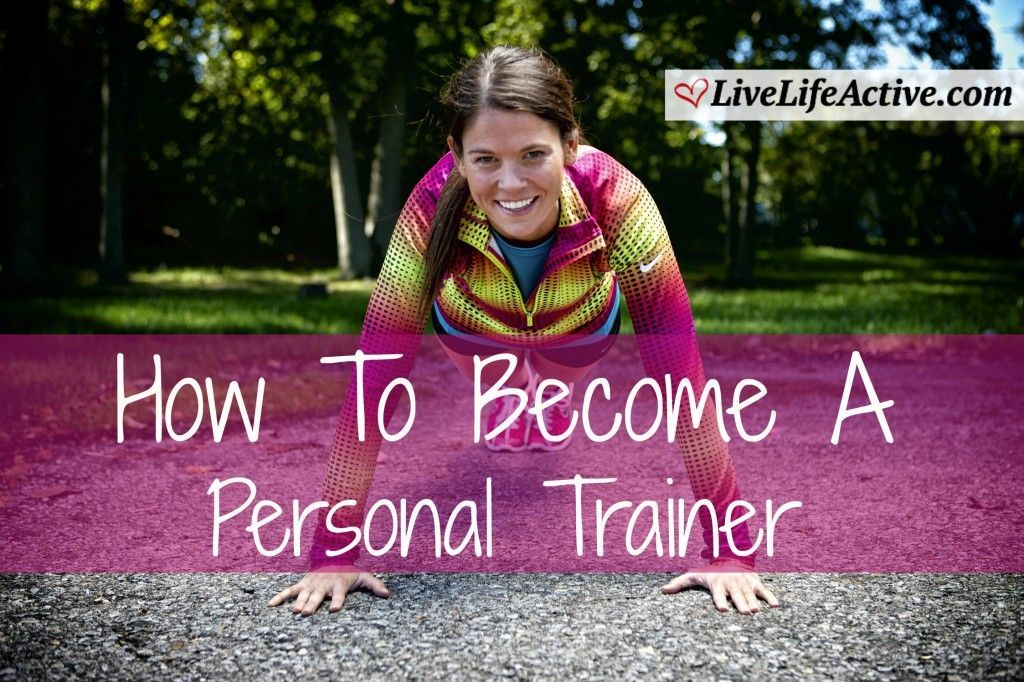 How to a personal trainer live life active