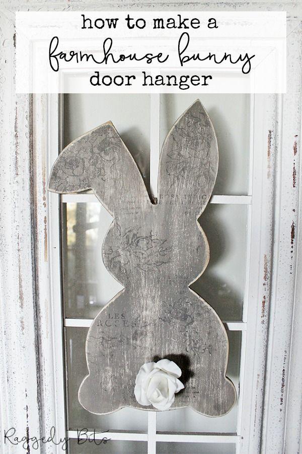 How To Make A Farmhouse Bunny Door Hanger Raggedy Bits Easter Wood Crafts Easter Door Hanger Bunny Door Hanger