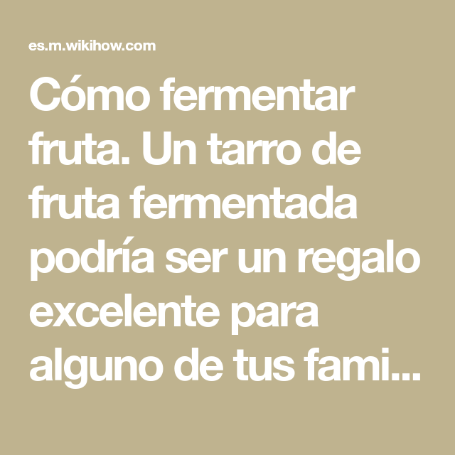 fermentar fruta
