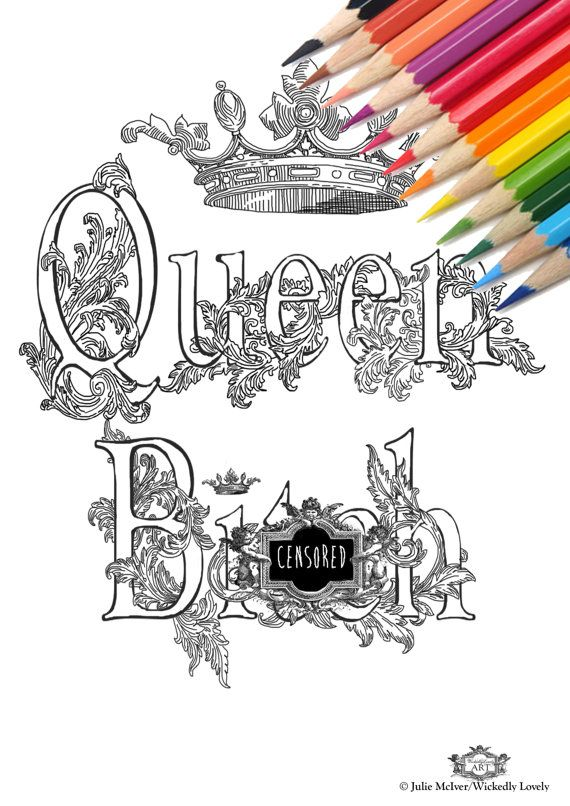 Queen Bith Swear Word DIY Print At Home Digital Download Colouring Page Adult Coloring Words Sweary