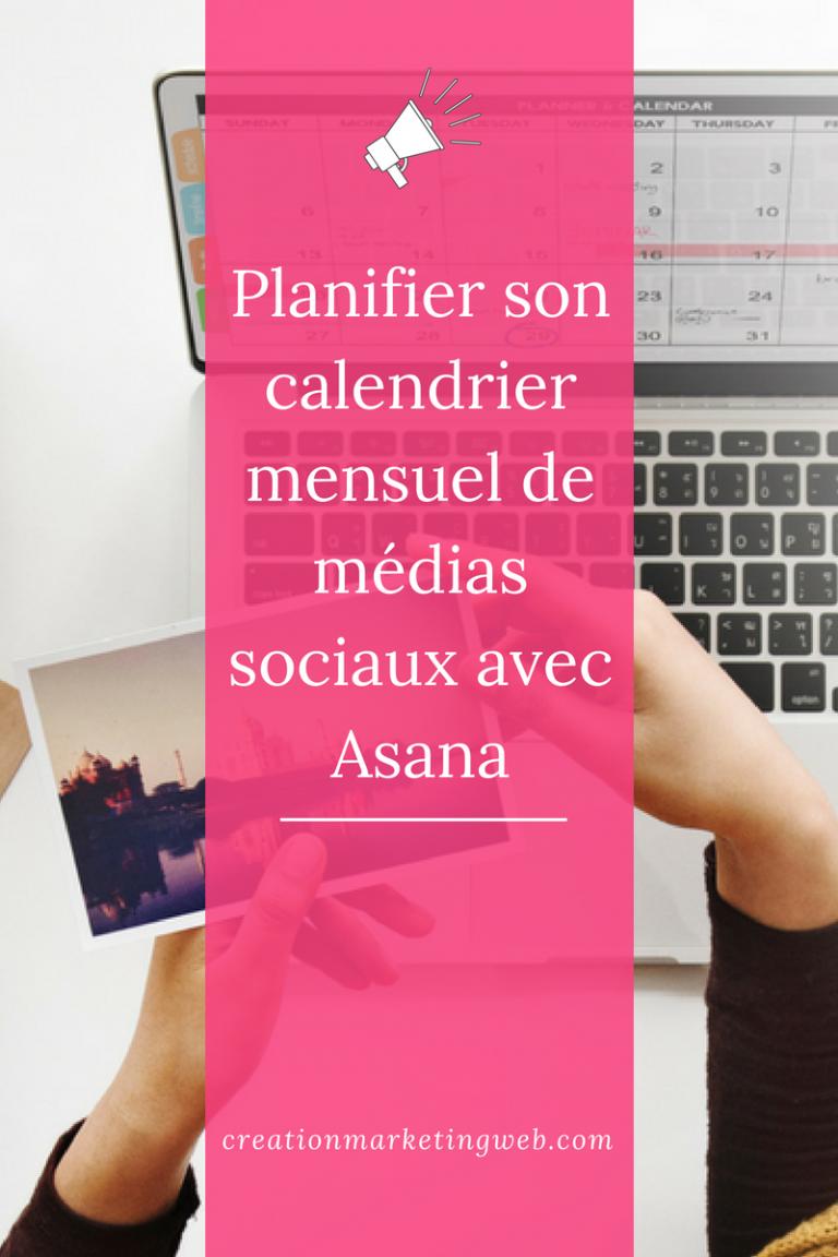 Planifier son calendrier de publication avec Asana