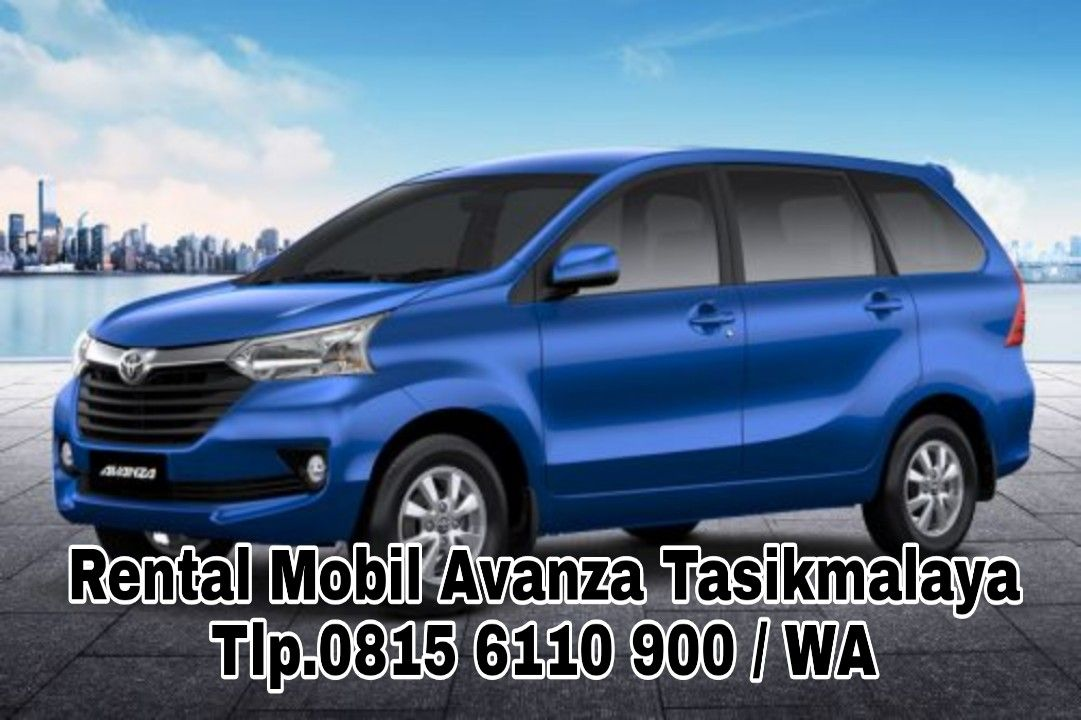 Terbaik Tlp 08156110900 Wa Sewa Mobil Avanza Di Tasikmalaya Pariwisata