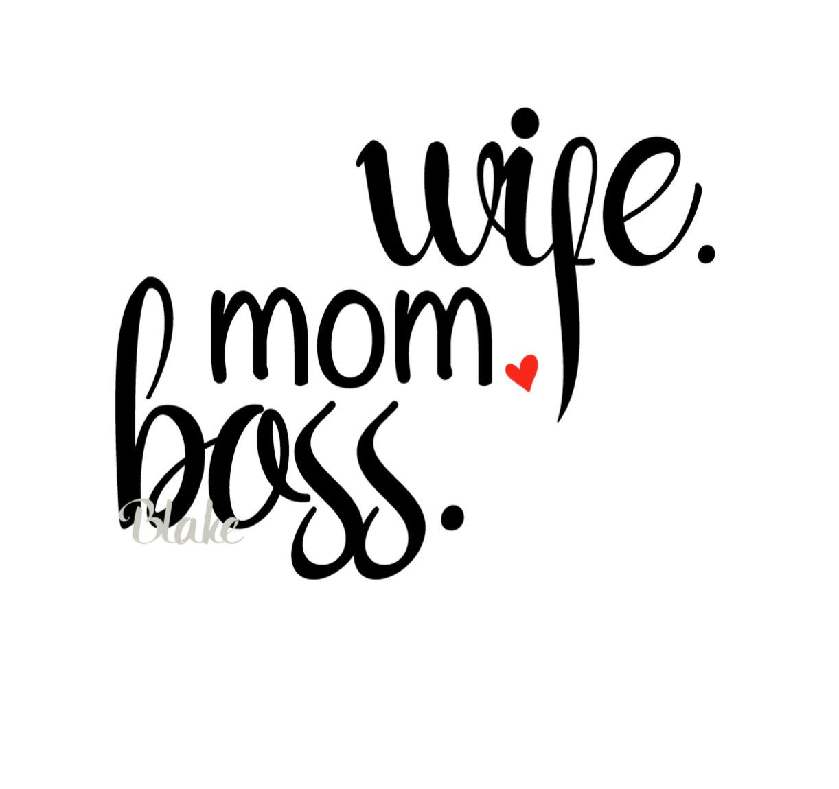 Wife Mom Boss Svg Mother S Day Svg Cut File For