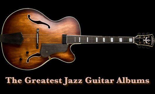 Best Jazz Guitar Albums 75 Essential Listens Udiscover Jazz Guitar Guitar Archtop Guitar