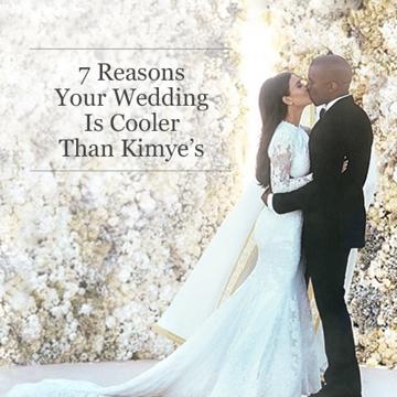 7 Reasons Why Your Wedding Is Cooler Than Kimye S Kanye West Wedding Wedding News Wedding