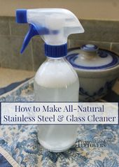 Looking for a natural way to clean your stainless steel and windows Try this ea