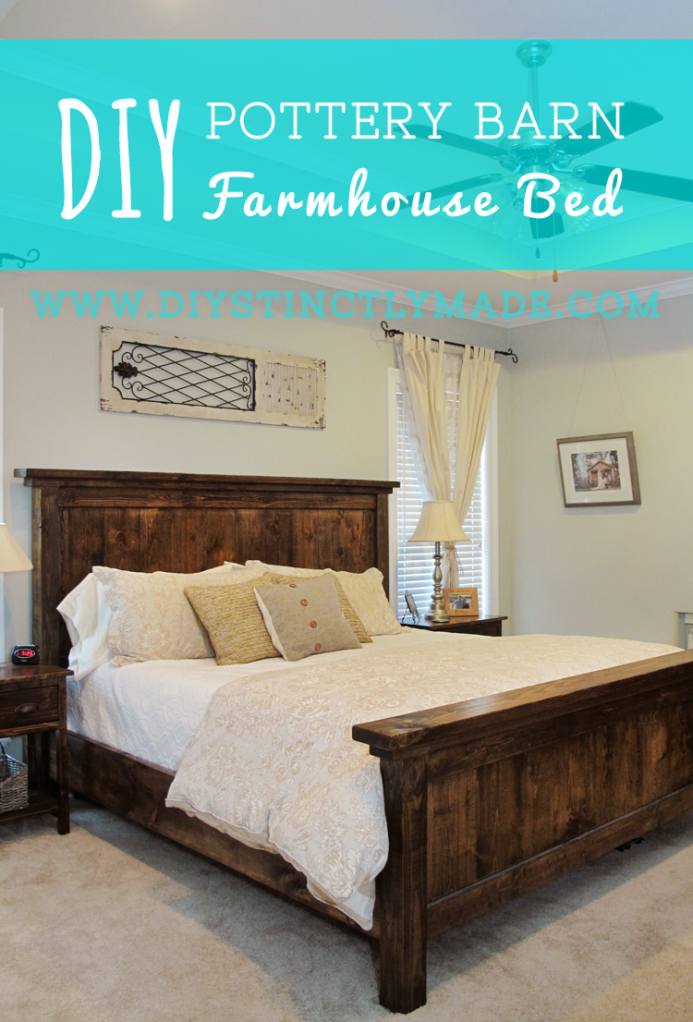 DIY Pottery Barn Farmhouse Bed - Easy plan and cost less than $200 ...
