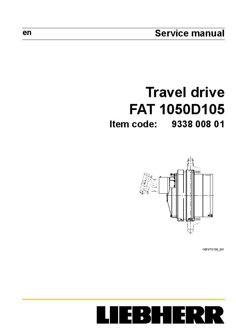 Liebherr FAT1050 D105 933800801 Travel drive Workshop