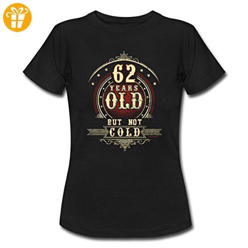 Geburtstag 62 Old But Not Cold RAHMENLOS® Frauen T-Shirt von Spreadshirt®, XXL, Schwarz - Shirts zum geburtstag (*Partner-Link)