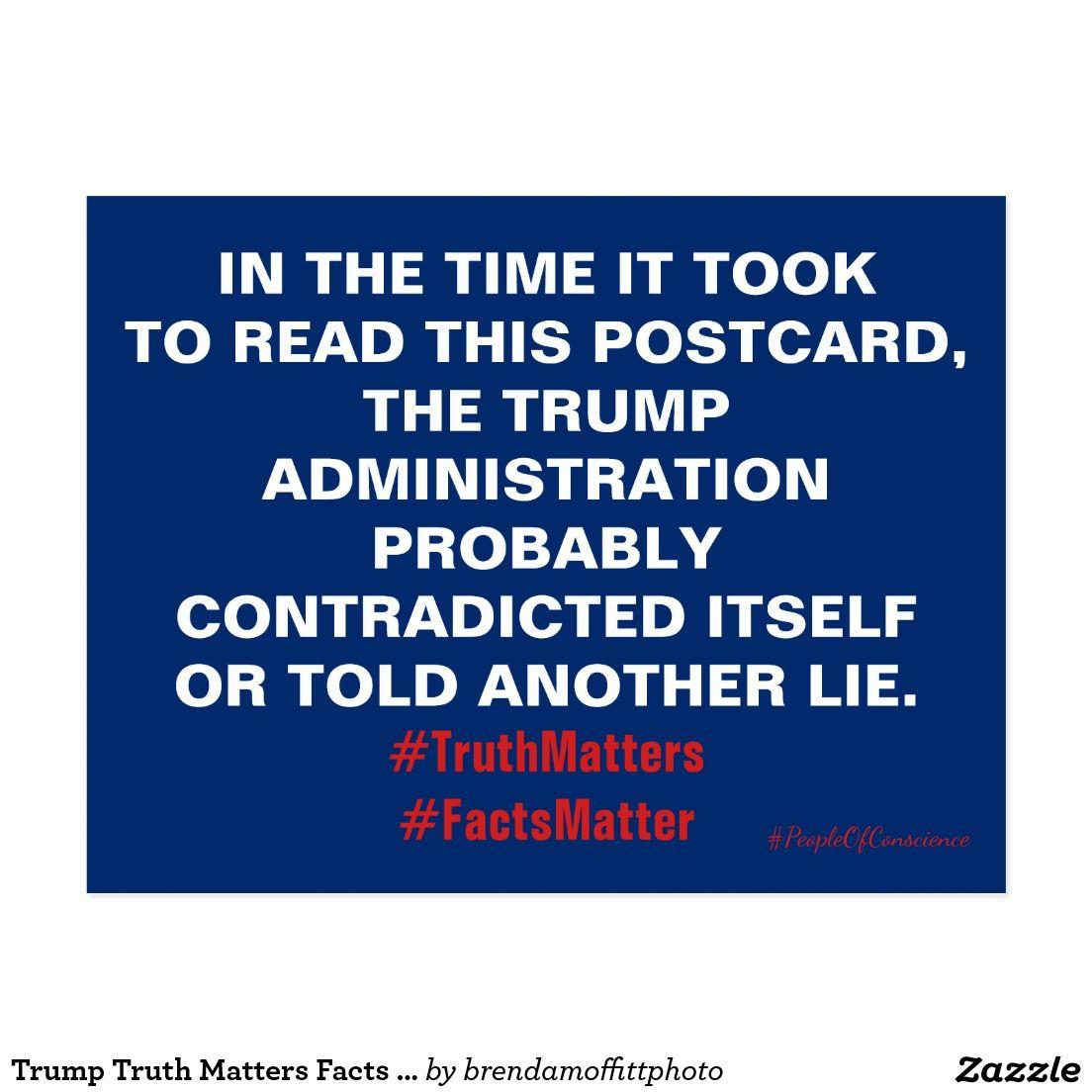 Trump Truth Matters Facts Matter Resist Postcard