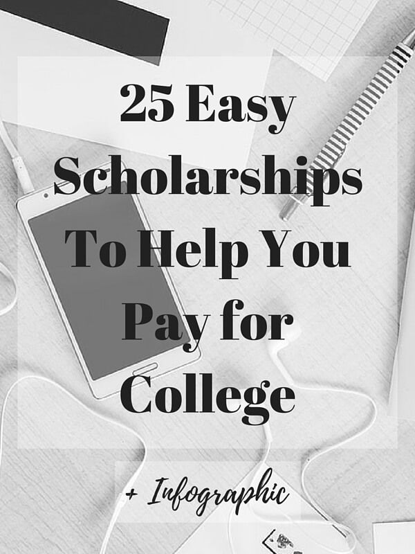 Easy scholarships for college