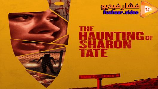 مشاهدة فيلم The Haunting Of Sharon Tate 2019 مترجم Sharon Tate Full Movies Tv Series Online