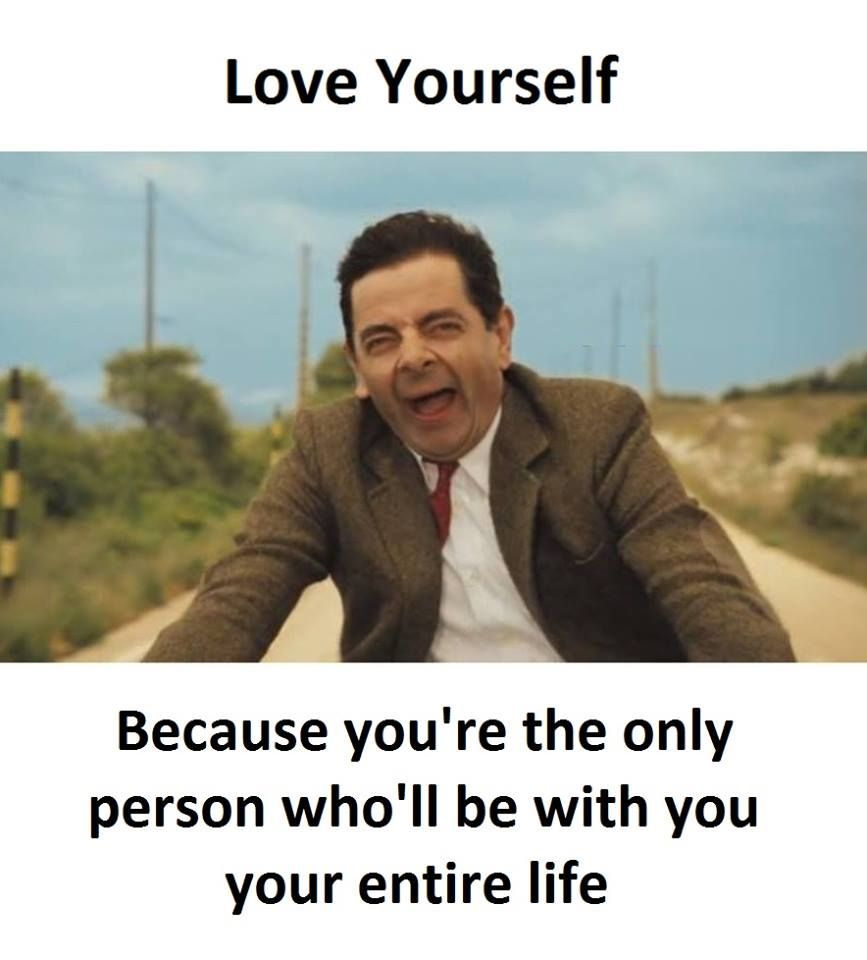 Love Yourself Quotes That Describe Me Laughter Quotes Mr Bean Quotes