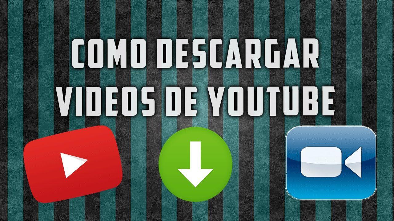 Tutorial Como Descargar Videos De Youtube Sin Programas