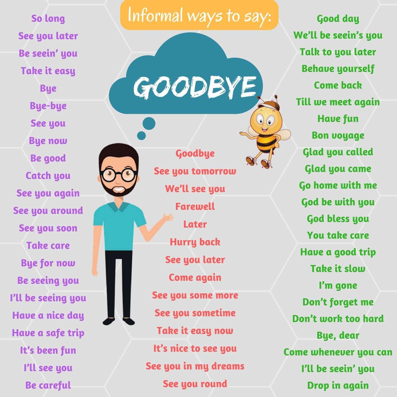 Informal Ways To Say Goodbye Inglese English English