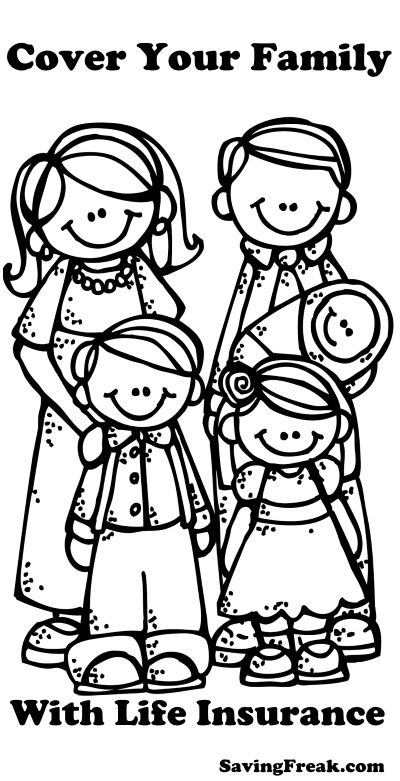 It Is Life Insurance Awareness Month Do You Have The Right Policy Saving Freak Family Coloring Pages Family Coloring Clip Art