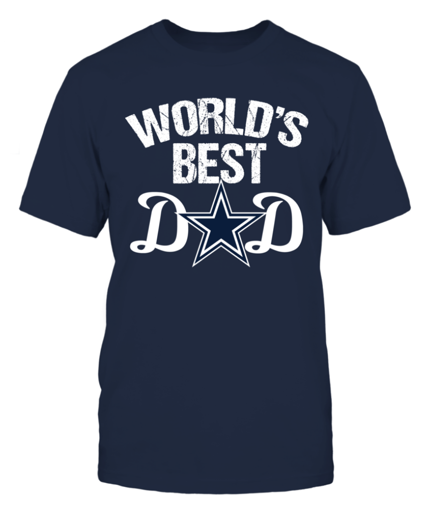 e51dd70b Dallas Cowboys Dad T-Shirt for Father's Day. World's Best Dad with the star
