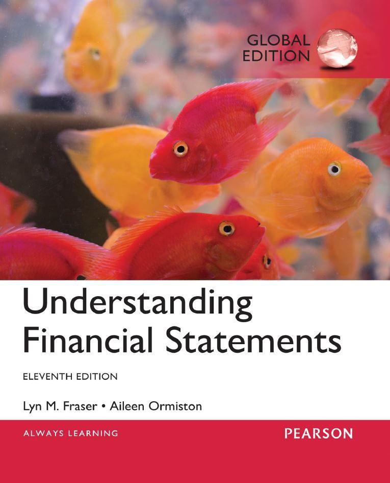 Understanding Financial Statements 11th 11e Global By Lyn Fraser Financial Textbook Understanding