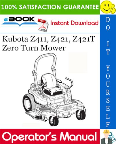 Kubota Z411 Z421 Z421t Zero Turn Mower Operator S Manual Zero Turn Mowers Kubota Mower