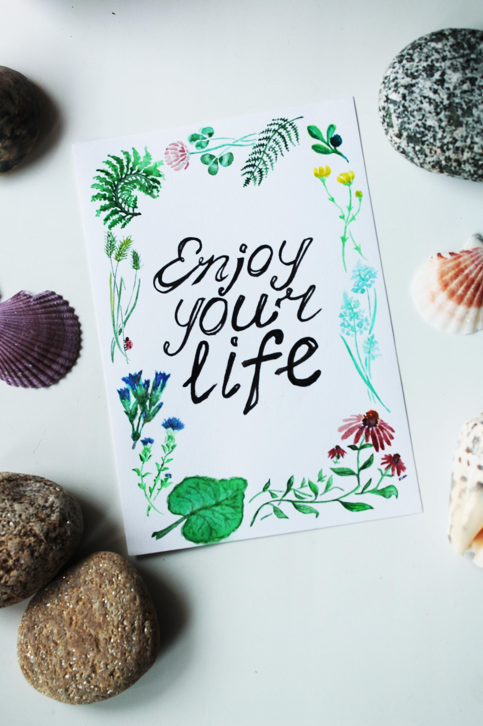 Enjoy your life! My new watercolor postcard :)