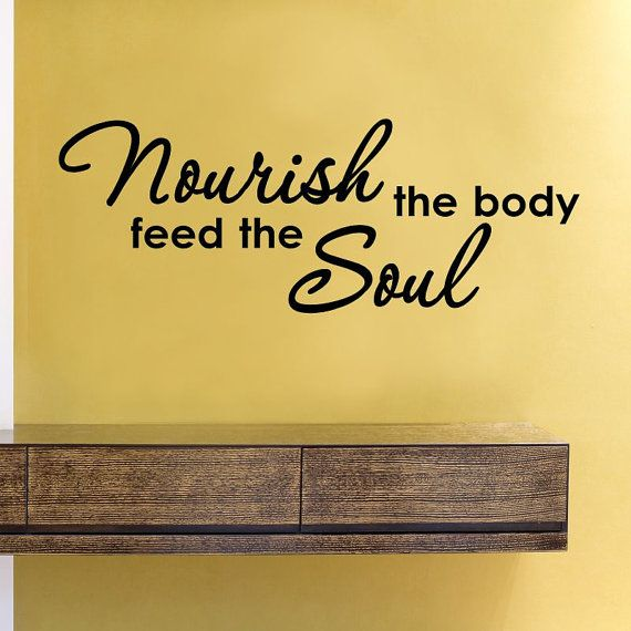 SlapArt Nourish the body feed the Soul Wall by VinylMasterpieces, $15.99
