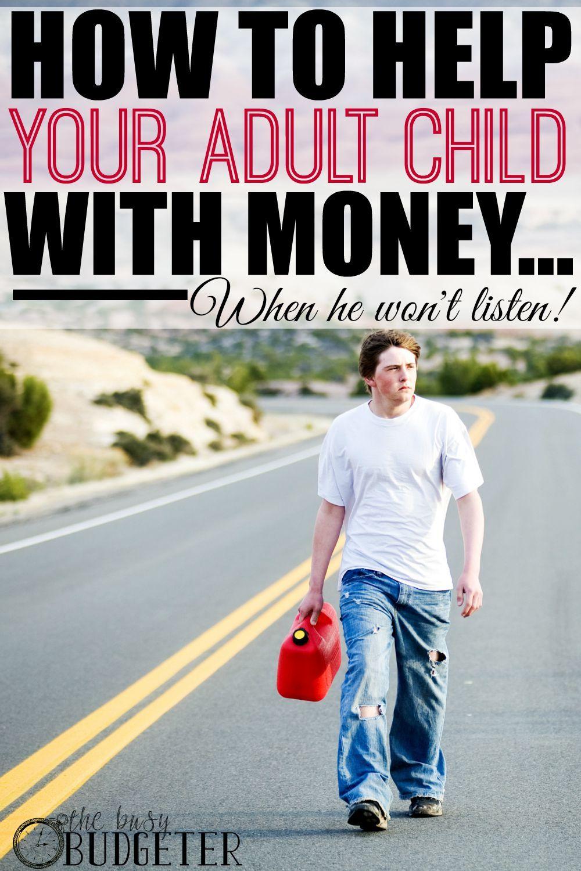 Enabling Adult Children Adult children, Money problems