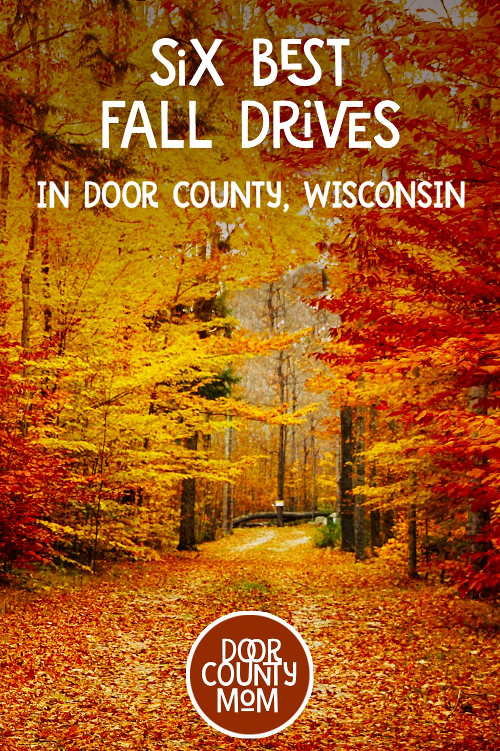 Six Best Roads To Experience Door County Fall Colors Midwest